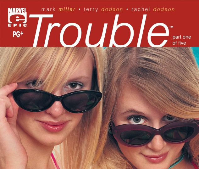 Trouble (2003) #1