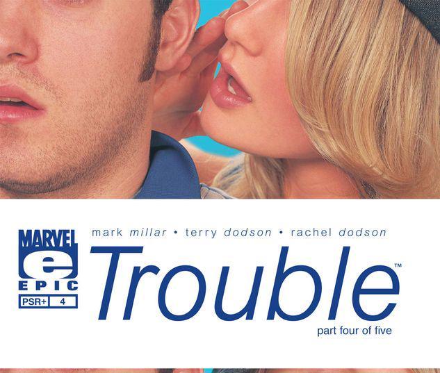 Trouble #4