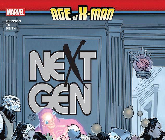 AGE OF X-MAN: NEXTGEN TPB #1