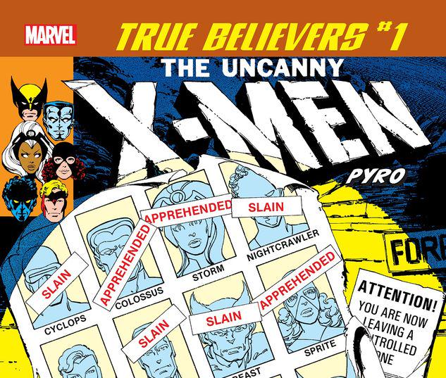 TRUE BELIEVERS: X-MEN - PYRO 1 #1