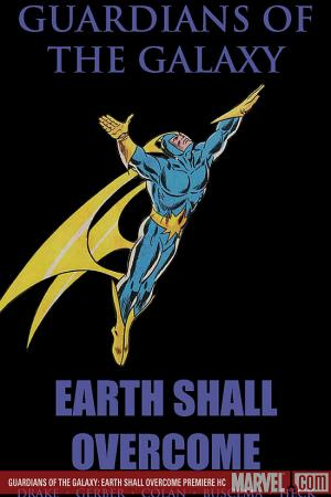 GUARDIANS OF THE GALAXY: EARTH SHALL OVERCOME PREMIERE HC (Hardcover)