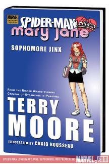 Spider-Man Loves Mary Jane: Sophomore Jinx (Hardcover)