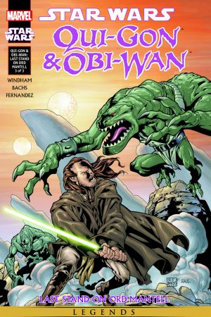 Star Wars: Qui-Gon & Obi-Wan - Last Stand On Ord Mantell #3