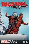cover from Deadpool: Too Soon Infinite Comic (2016) #4
