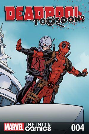 Deadpool: Too Soon? Infinite Comic #4