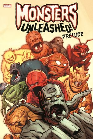 Monsters Unleashed Prelude (Trade Paperback)