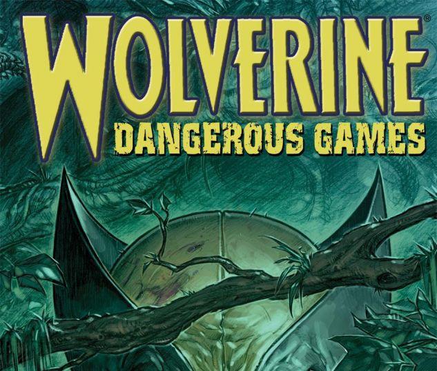 WOLVERINE_DANGEROUS_GAMES_2008_1