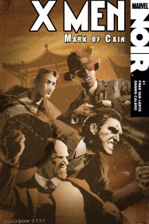 X-Men Noir: Mark of Cain #1