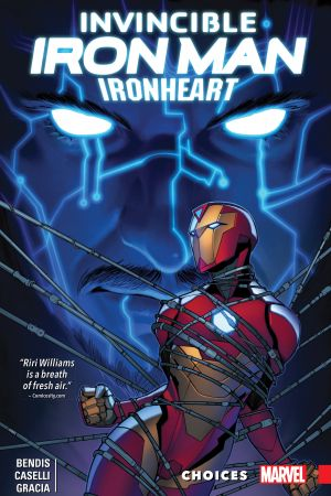 Invincible Iron Man: Ironheart Vol. 2 - Choices (Trade Paperback)