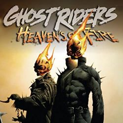 GHOST RIDERS: HEAVENS ON FIRE (0000-present)