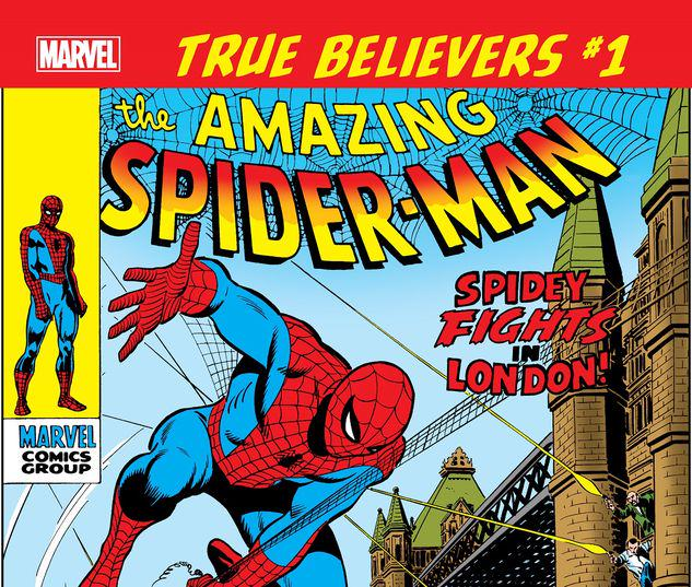 TRUE BELIEVERS: SPIDER-MAN - SPIDEY FIGHTS IN LONDON! 1 #1