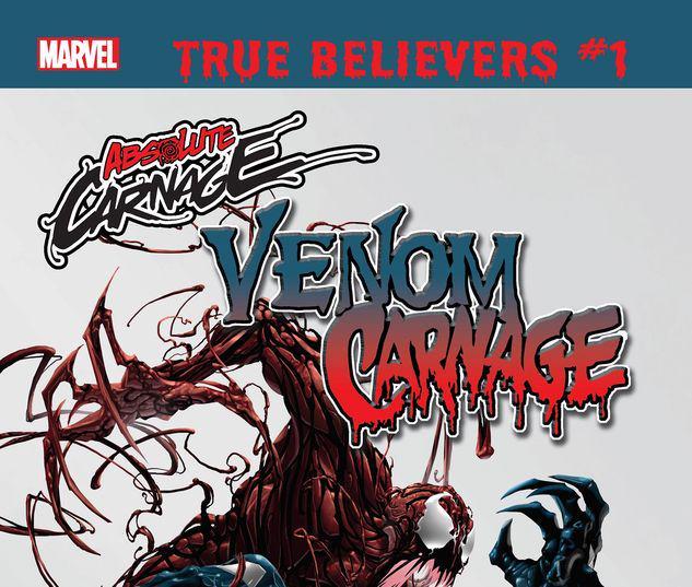 TRUE BELIEVERS: ABSOLUTE CARNAGE - VENOM VS. CARNAGE 1 #1