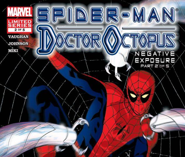 SPIDER-MAN/DOCTOR OCTOPUS: NEGATIVE EXPOSURE (2003) #2