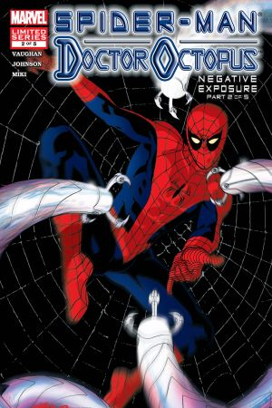 Spider-Man/Doctor Octopus: Negative Exposure #2