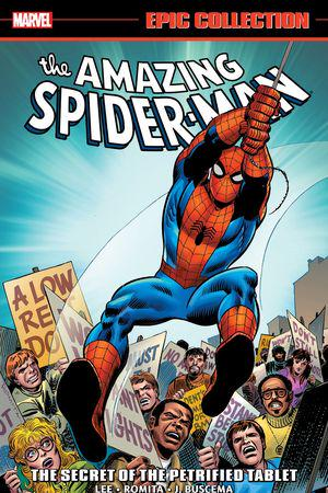Amazing Spider-Man Epic Collection: The Secret Of The Petrified Tablet (Trade Paperback)