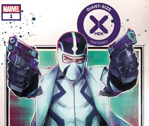 GIANT-SIZE X-MEN: FANTOMEX 1 #1