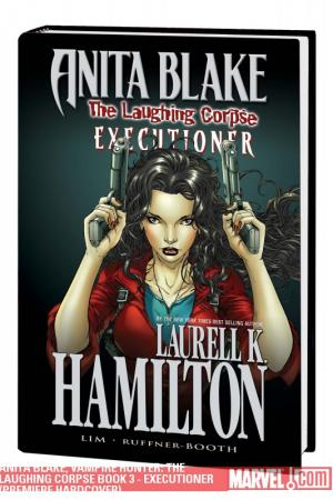 Anita Blake, Vampire Hunter: The Laughing Corpse Book 3 - Executioner (Hardcover)
