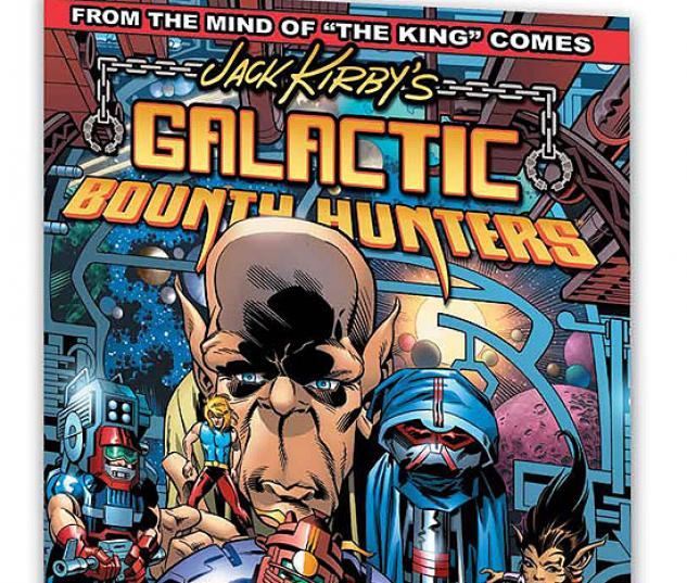 JACK KIRBY'S GALACTIC BOUNTY HUNTERS VOL. 1 #0