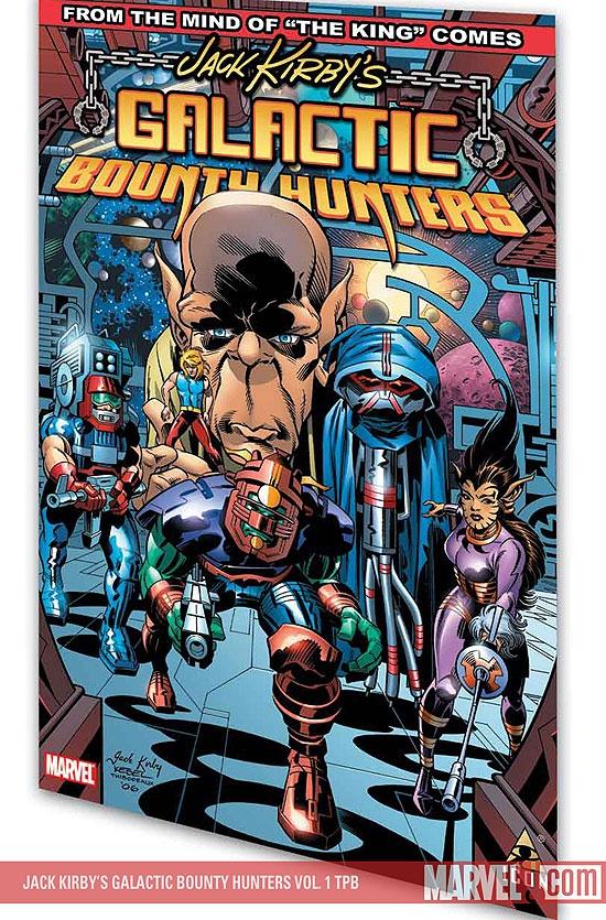 Jack Kirby's Galactic Bounty Hunters Vol. 1 (Trade Paperback)
