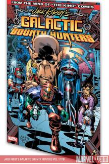 Jack Kirby's Galactic Bounty Hunters Vol. 1 (Trade Paperback)