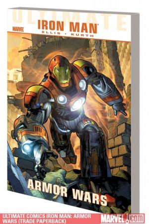 Ultimate Comics Iron Man: Armor Wars (Trade Paperback)