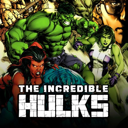 Incredible Hulks (2010 - 2011)