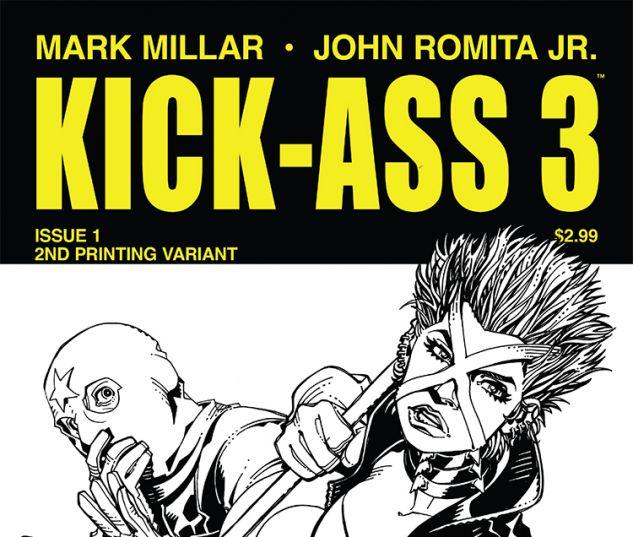 KICK-ASS 3 1 HAMNER 2ND PRINTING VARIANT