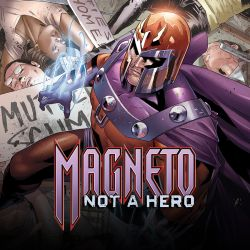 Magneto: Not a Hero (2011)