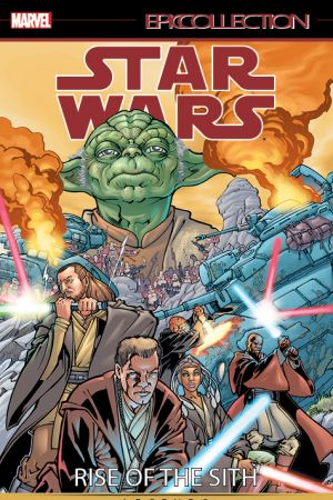 Star Wars Legends Epic Collection: Rise of the Sith Vol. 1 (Trade Paperback)