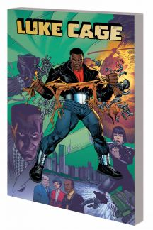 Luke Cage: Second Chances Vol. 1 (Trade Paperback)