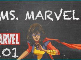 Ms. Marvel - MARVEL 101