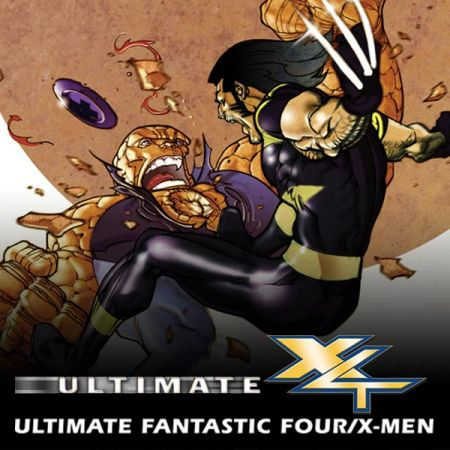 ULTIMATE FANTASTIC FOUR/X-MEN (2006)