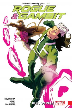 Rogue & Gambit: Ring Of Fire (Trade Paperback)