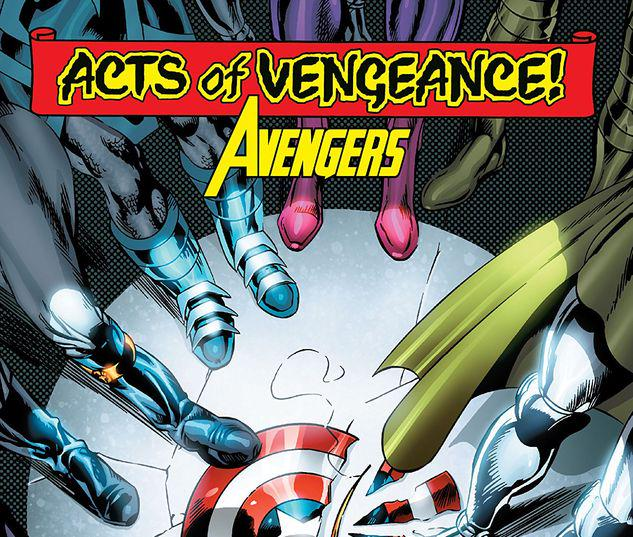 ACTS OF VENGEANCE: AVENGERS TPB #1