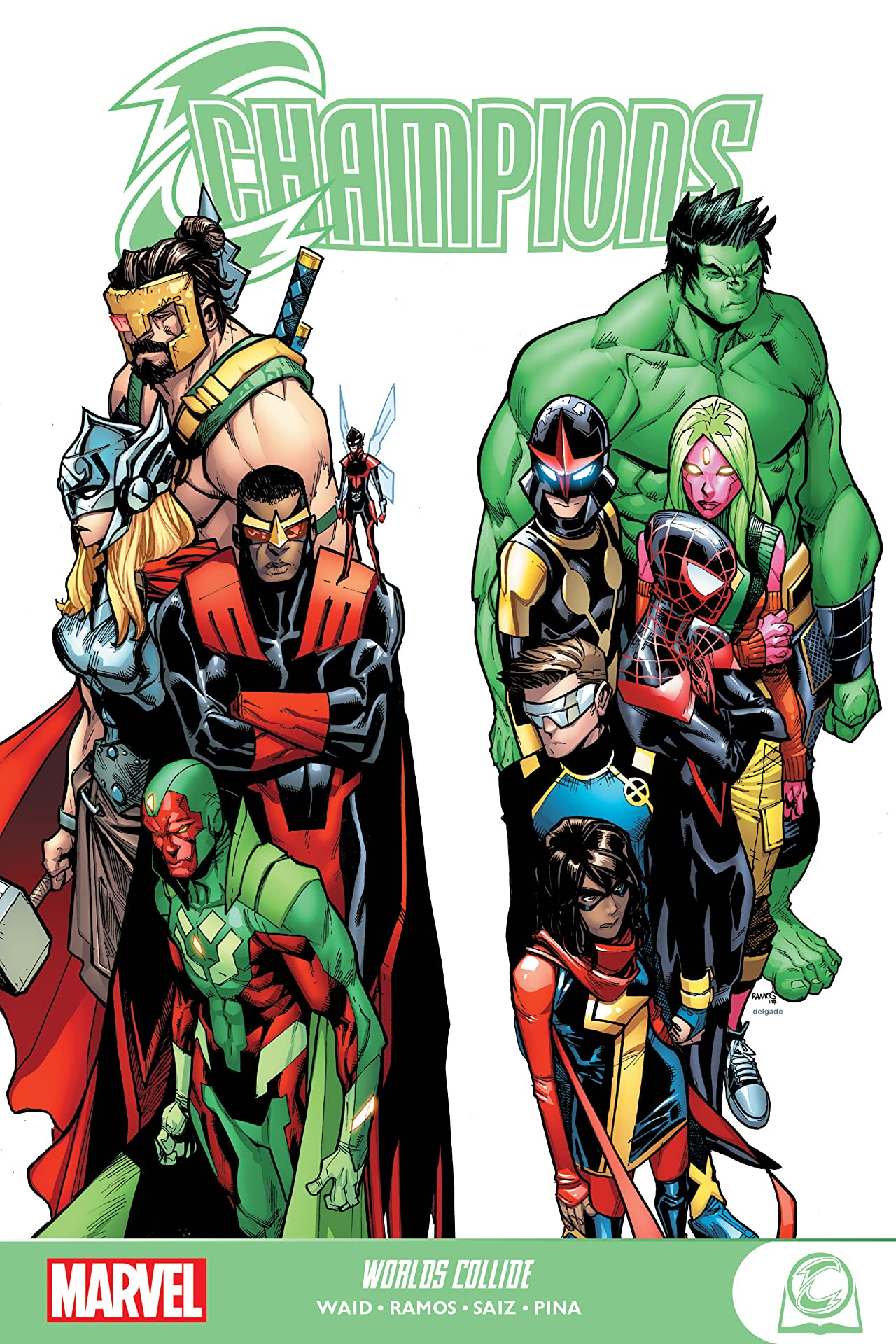 Champions: Worlds Collide (Trade Paperback)