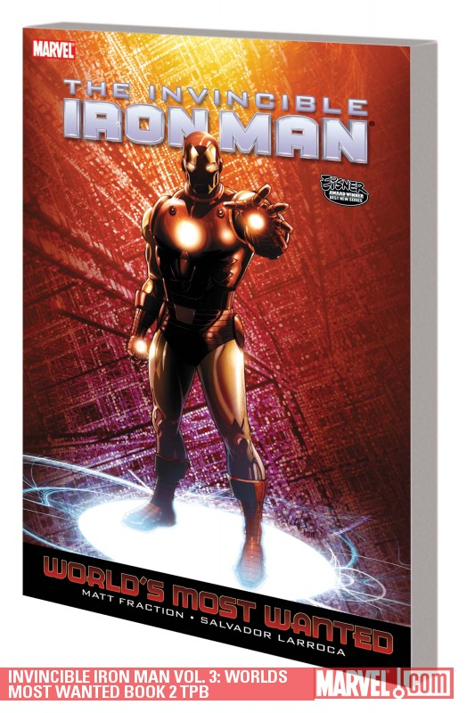 Invincible Iron Man Vol. 3: Worlds Most Wanted Book 2 (Trade Paperback)