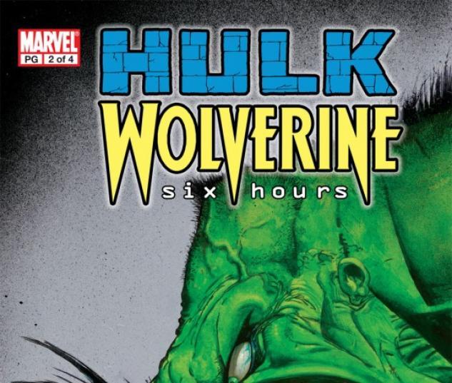 HULK/WOLVERINE: 6 HOURS #2