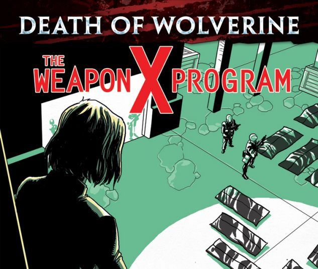 DEATH OF WOLVERINE: THE WEAPON X PROGRAM 4