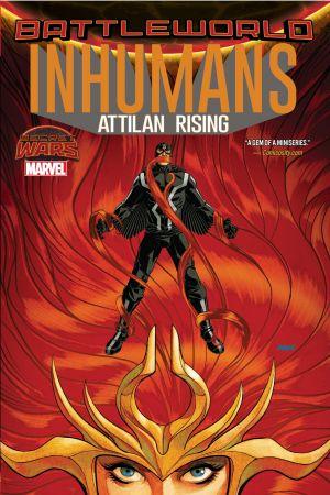 Inhumans: Attilan Rising (Trade Paperback)