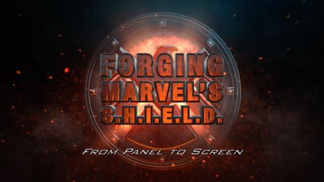 From Panel to Screen - Forging Marvel's S.H.I.E.