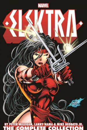Elektra by Peter Milligan, Larry Hama & Mike Deodato Jr.: The Complete Collection (Trade Paperback)