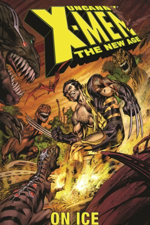 Uncanny X-Men - The New Age Vol. 3: On Ice (Trade Paperback)