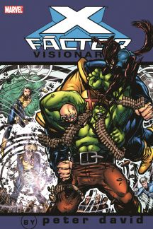 X-Factor Visionaries: Peter David Vol. 2 (Trade Paperback)