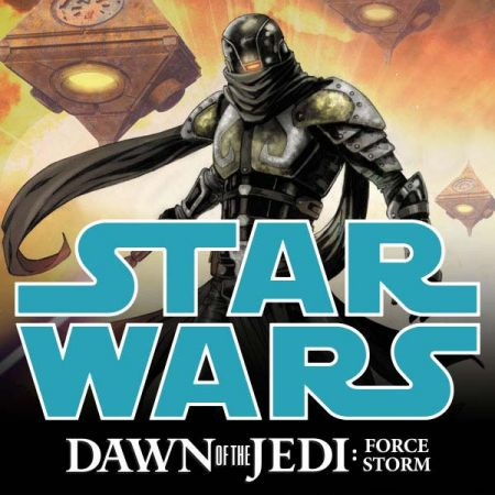 Star Wars: Dawn Of The Jedi - Force Storm