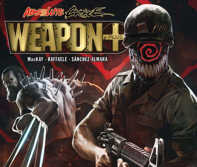 ABSOLUTE CARNAGE: WEAPON PLUS 1 #1