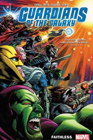 Guardians Of The Galaxy Vol. 2: Faithless (Trade Paperback)