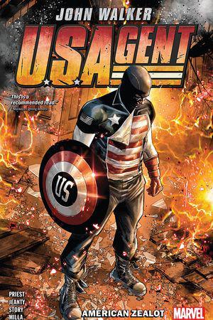 U.S.Agent: American Zealot (Trade Paperback)