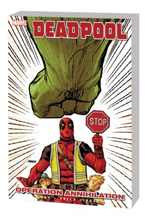 Deadpool Vol. 8: Operation Annihilation TPB (Trade Paperback)