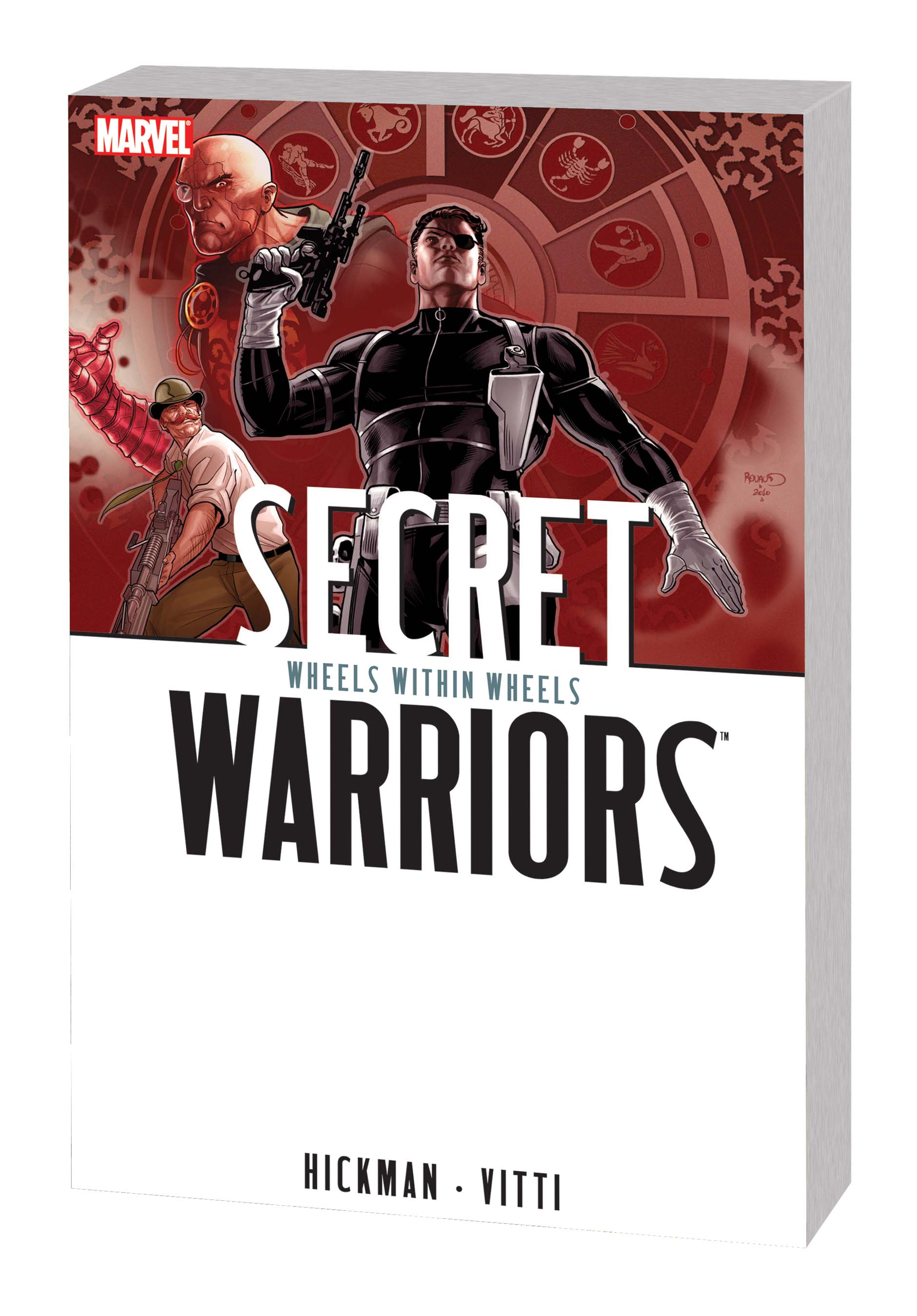 Secret Warriors Vol. 6: Wheels Within Wheels (Trade Paperback)