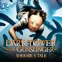 Dark Tower: The Gunslinger - Sheemie's Tale